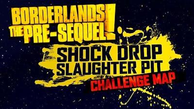 Borderlands: The Pre-sequel - Shock Drop Slaughter Pit DLC