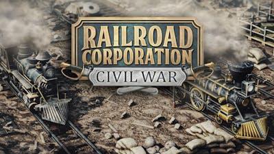 Railroad Corporation - Civil War - DLC