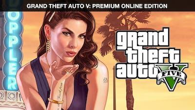 GRAND THEFT AUTO V: PREMIUM ONLINE EDITION | PC Rockstar Game