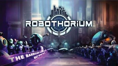 Robothorium: Cyberpunk Dungeon Crawler