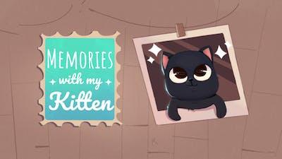 Memories with my Kitten