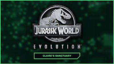 Jurassic World Evolution: Claire's Sanctuary