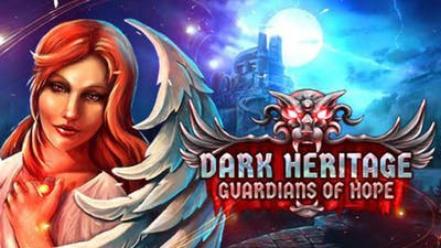 Dark Heritage: Guardians of Hope