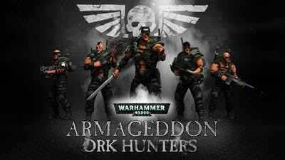Warhammer 40,000 : Armageddon - Ork Hunters DLC
