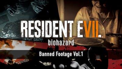 Resident Evil 7 biohazard - Banned Footage Vol.1 - DLC