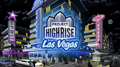 Project Highrise: Las Vegas DLC