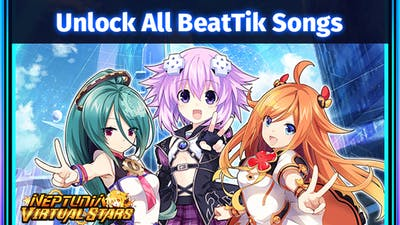 Neptunia Virtual Stars - Unlock All BeatTik Songs