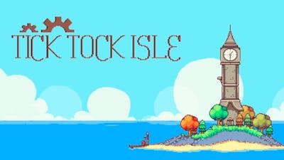 Tick Tock Isle