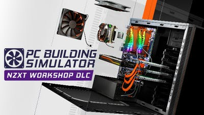 PC Building Simulator - NZXT Workshop - DLC
