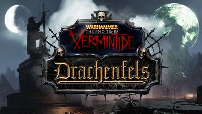Warhammer: End Times - Vermintide Drachenfels - DLC