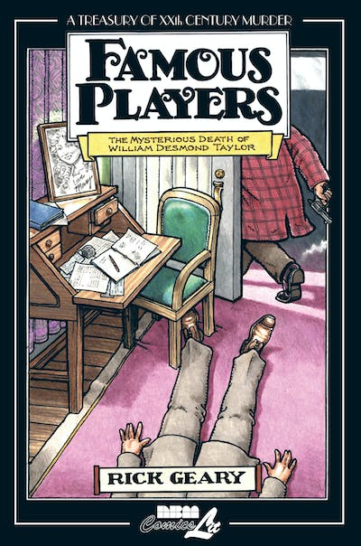 Famous PlayersFamous Players: The Mysterious Death of William Desmond Taylor