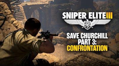 Sniper Elite 3 - Save Churchill Part 3: Confrontation DLC