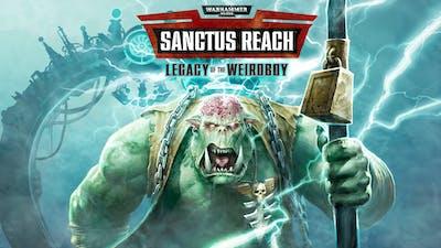 Warhammer 40,000: Sanctus Reach - Legacy of the Weirdboy - DLC