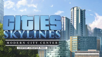 Cities Skylines - Content Creator Pack Modern City Center