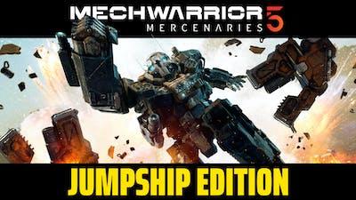 MechWarrior 5: Mercenaries - Jumpship Edition