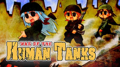 War of the Human Tanks - Complete Collection