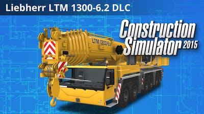 Construction Simulator 2015: Liebherr LTM 1300 6.2 DLC