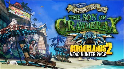 Borderlands 2: Headhunter 5: Son of Crawmerax DLC
