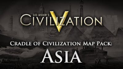 Civilization V: Cradle of Civilization - Asia DLC