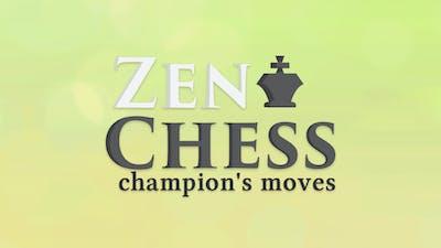 Zen Chess: Champion's Moves