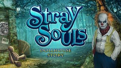 Stray Souls: A Dollhouse Story
