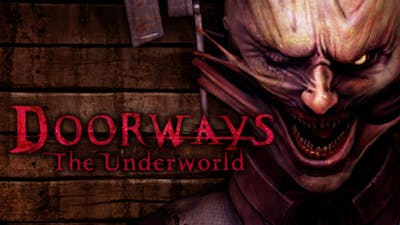 Doorways: Chapter 3 - The Underworld