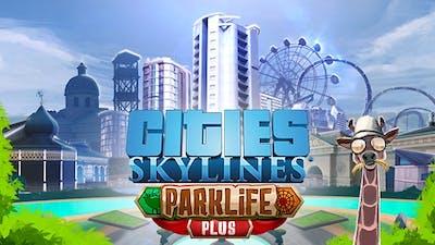 Cities: Skylines - Parklife Plus DLC