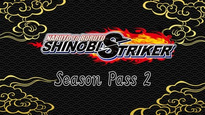 NARUTO TO BORUTO: SHINOBI STRIKER Season Pass 2 - DLC