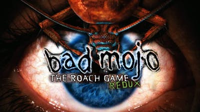 Bad Mojo: Redux
