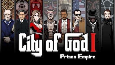 City of God I - Prison Empire [上帝之城 I:监狱帝国]