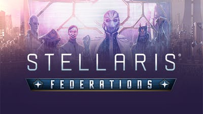 Stellaris: Federations - DLC