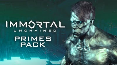 Immortal: Unchained - Primes Pack - DLC