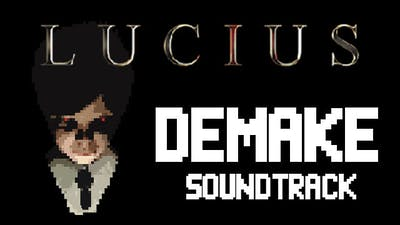 Lucius Demake - Soundtrack