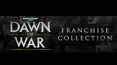 Warhammer 40,000 : Dawn of War Franchise Collection