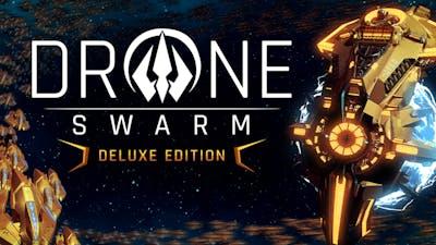 Drone Swarm - Deluxe Edition