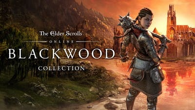 The Elder Scrolls® Online Collection: Blackwood