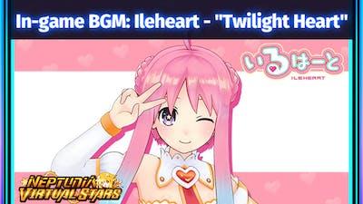 "Neptunia Virtual Stars - In-game BGM Ileheart - ""Twilight Heart"" - DLC"