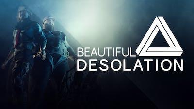 BEAUTIFUL DESOLATION