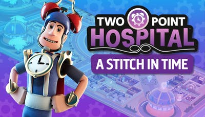 Two Point Hospital - A Stitch in Time - DLC