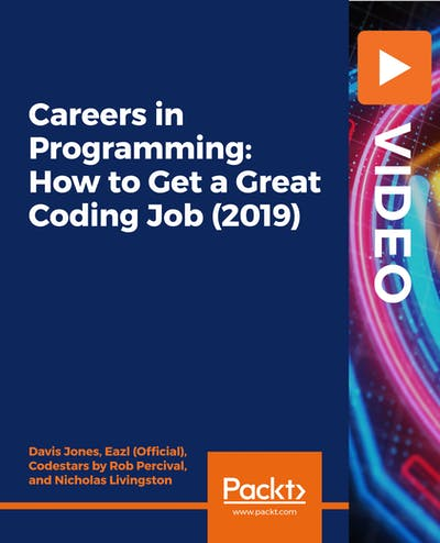 Careers in Programming: How to Get a Great Coding Job (2019)
