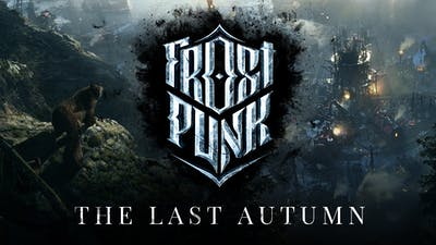 Frostpunk: The Last Autumn - DLC