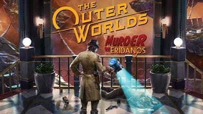 The Outer Worlds: Murder on Eridanos - DLC