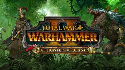 Total War: WARHAMMER II - The Hunter & The Beast - DLC