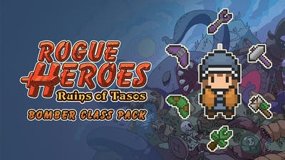 Rogue Heroes: Ruins of Tasos - Bomber Class Pack - DLC