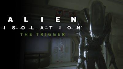 Alien: Isolation – The Trigger DLC
