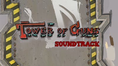 Tower of Guns Soundtrack