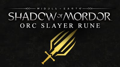 Middle-earth: Shadow of Mordor - Orc Slayer Rune DLC