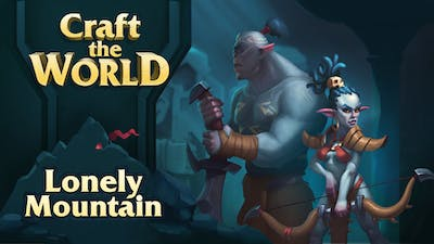 Craft The World - Lonely Mountain - DLC
