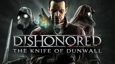 Dishonored - The Knife of Dunwall DLC