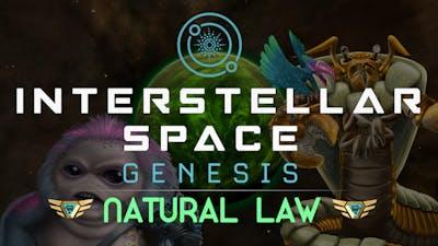 Interstellar Space: Genesis - Natural Law - DLC